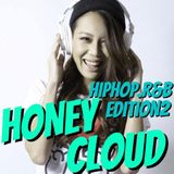 HONEY CLOUD HIPHOP,R&B EDITION 2