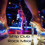 Strip Club Rock Mixx