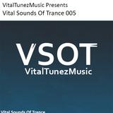 Vital Sounds Of trance 005 (13-06-2014)