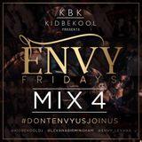 KBK | Envy Fridays Mixtape Part 4.