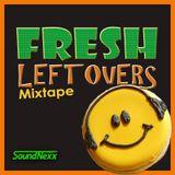 Fresh Leftovers Vol. 1 - Soul, Hip-Hop, Remixes & Instrumentals