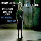 Hardware Controlled 005 - Techno Terror Special FT: SYCO