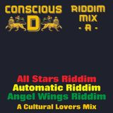 "Riddim Mix ""A"" - feat: All Stars Riddim, Automatic Riddim & Angel Wings Riddim"