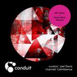 Conduit Set #032 | Quiet Mind Rewind (curated by Joel Davis) [Calmbience]