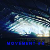 Movement #6