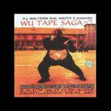 WU Tape SAGA n.1 - DJ Walterix & DJ Mastafive (1996)