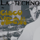 La Techno By CiscoYeah Episodio 3