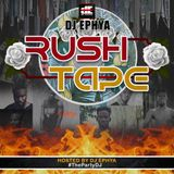 Dj Ephya - Rush Tape