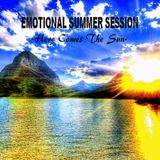 EMOTIONAL SUMMER SESSION 2017  - Here Comes The Sun -