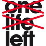 One Life Left - 3rd December 2018