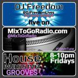 DJ Freedom's House Massive: Grooves (MixToGoRadio.com) March 2018