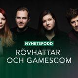 NYHETER: Rövhattar och Gamescom