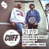 2015.09.21 - Amine Edge & DANCE B2b Sirus Hood @ CUFF - Sankeys, Ibiza, SP
