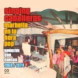SINGING CABALLEROS: La Costa del Sol en la hora Pop