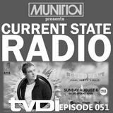 Current State Radio 051 with DJ Munition