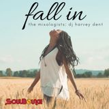 SoulBounce Presents The Mixologists: dj harvey dent's 'Fall In'