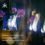 Hakkasan Deep Podcast #053
