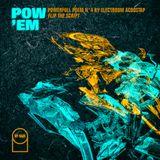 """POW'EM N°4 - Powerfull Poem by Electroom Acoostap """"Flip The Script"""""""