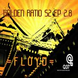 GOLDEN RATIO Ep. 2.8 For Radio Q 37 (Season 2).