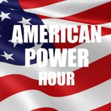 American Power Hour Episode 2
