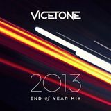 Vicetone - End Of Year Mix 2013