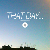 That day... (a Not Really Disco late summer mix)
