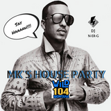 WiLD 104 MK'S HOUSE PARTY 9/9 PT 2