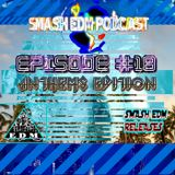 SMASH EDM PODCAST EPISODE 018 [ANTHEMS EDITION] (OUT NOW) BUY=FREE DOWNLOAD