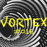 VORTEX #016 with Mister H