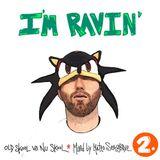 I'm Ravin (Part 2) [Techno & Breakbeat] - Live DJ Mix