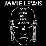 Jamie Lewis AfroHouse Session 2