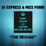 DJ Express & Miss Fonni - The Message (2010 Electro House Mix)