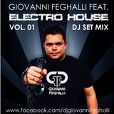 GIOVANNI FEGHALLI - ELECTRO HOUSE - DJ SET MIX VOL. 01