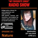 My Favourite Sings - Episode 19 - Nature - Radio Warwickshire - 25/07/2018