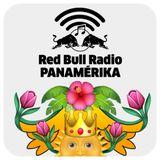 Red Bull Radio Panamérika 447 - República de la Eterna Primavera