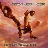 STORMBRINGER - BEHIND THE CURTAIN