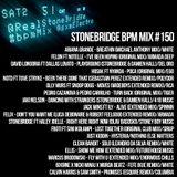 #150 StoneBridge BPM Mix