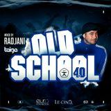 RADJANI - OLD SCHOOL 4.0 // 2019  (TAIGAPROMO)