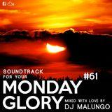 Monday Glory #61