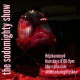 The Sodomighty Show Episode Ninety Nine 10/24/19
