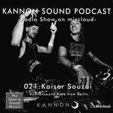 Kannon sound podcast 021: Kaiser Souzai