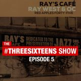 """ThreeSixteens: Episode #5: """"NYC"""" ft. Ray West"""