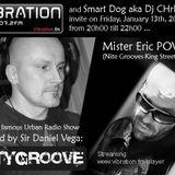 "CITYGROOVE "" Urban Radio Show "" - DJ Chris Dee & Eric Powa B 13.01.12 ( VIB 107.2fm )"
