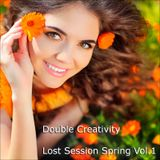 Double Creativity - Lost Session Spring Vol.1