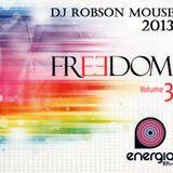 Freedom 97 Radio [São Paulo - Brazil] Date 09-JUN-13 - Dj Robson Mouse
