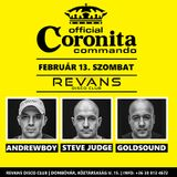 2016.02.13. Revans Club Live - Coronita Commando - Steve Judge- GoldSound - Andrewboy -