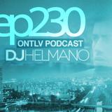 ONTLV PODCAST - Trance From Tel-Aviv - Episode 230 - Mixed By DJ Helmano