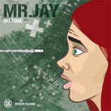 Mr.Jay - No Time Vol1