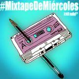 #MixtapeDeMiércoles   0417