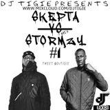 DJ TIGIE - SKEPTA VS STORMZY #1 ( GRIME•RAP )